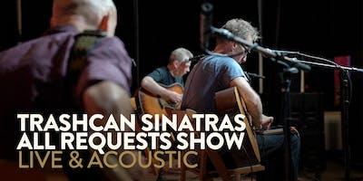 Trashcan Sinatras - Las Vegas, NV (Acoustic House Party) - 11/15/19