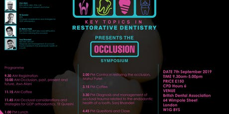 Key Topics in Restorative Dentistry presents the Occlusion symposium  tickets
