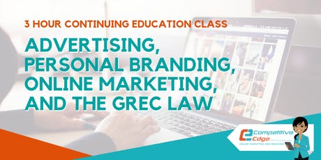 3 Hour CE : Advertising, Personal Branding, Online Marketing, and the GREC Law tickets