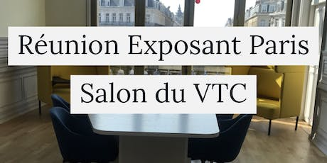 Reunion d'information Exposant salon du VTC Paris billets
