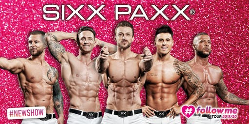 SIXX PAXX #followme Tour 2019/20 - Iserlohn (Parktheater)