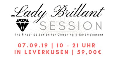 Lady Brillant Session