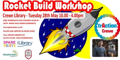 Rocket Build Workshop - Crewe Library Traction Event