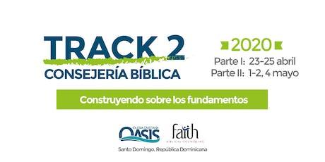 Track 2 (2020) Construyendo Sobre el Fundamento I entradas