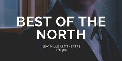 Best of the North | High Peak Independent Film Festival