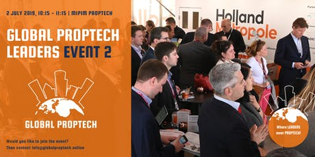 Global PropTech Leaders 2nd edition (MIPIM PropTech 2019)  tickets
