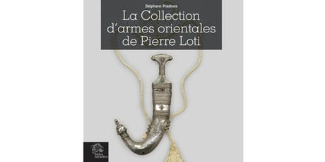 Book Launch-Pierre Loti's Collection of Oriental Arms and Armour tickets