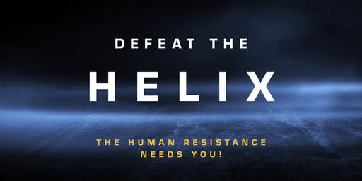Defeat The Helix: The Human Resistance Needs You!