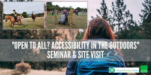"""Open to All? Accessibility in the Outdoors"" Seminar and Site Visit"