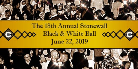 The 18th Annual Stonewall Black & White Ball tickets