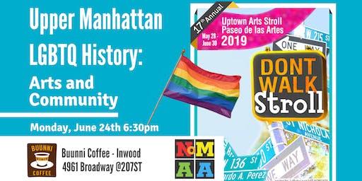 Upper Manhattan LGBTQ History: Arts and Community