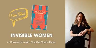 Hub Talks: Invisible Women with Caroline Criado Perez