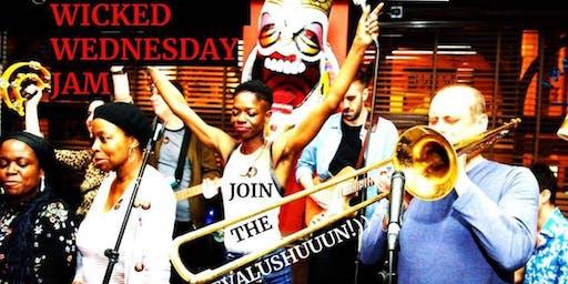 Wicked Wednesday Jam !