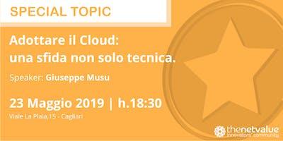 Adottare il Cloud: una sfida non solo tecnica.
