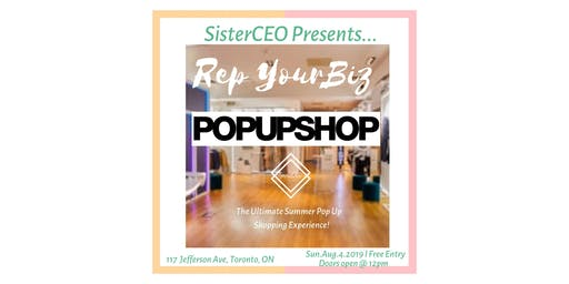 "SisterCEO Presents: ""REP YOUR BIZ"" Pop Up Shop"