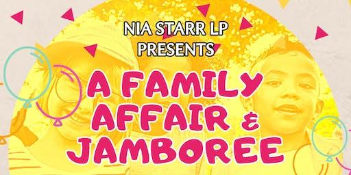 "Nia Starr LP presents: ""It's a Family Affair & Jamboree"""