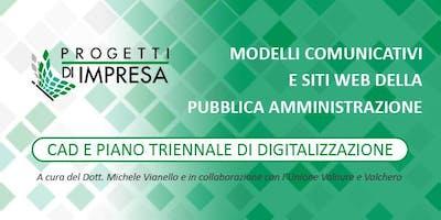 Modelli comunicativi e siti web della Pubblica Amministrazione - Cad e Piano triennale di digitalizzazione