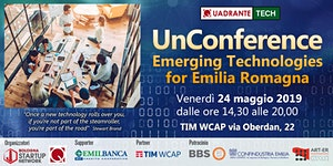 UnConference - Emerging Technologies for EmiliaRomagna