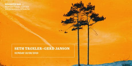 Seth Troxler x Gerd Janson tickets
