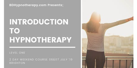 Introduction To Hypnotherapy - Level 1, Two Day Weekend Workshop Brighton tickets