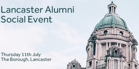 Lancaster Alumni Social Event July 2019 tickets