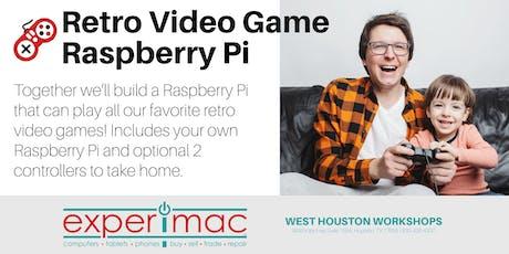 Retro Video Game Raspberry Pi Class - Experimac West Houston tickets
