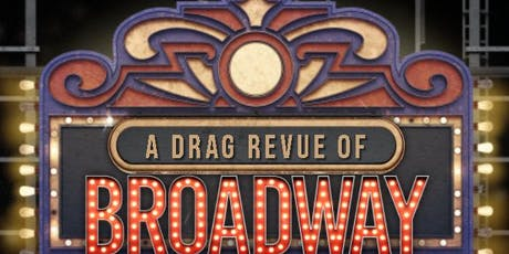Drag Revue Broadway tickets