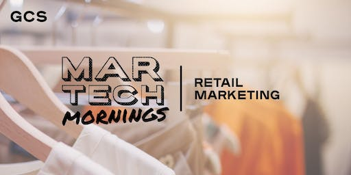 MarTech Mornings - Retail Marketing