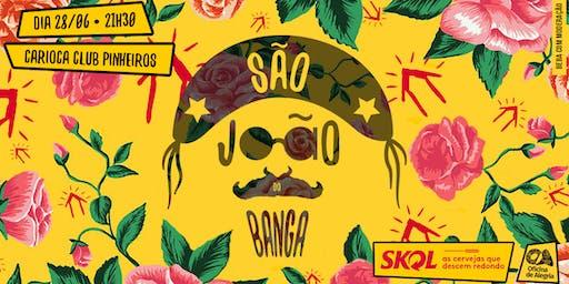 SÃO JOÃO DO BANGA!