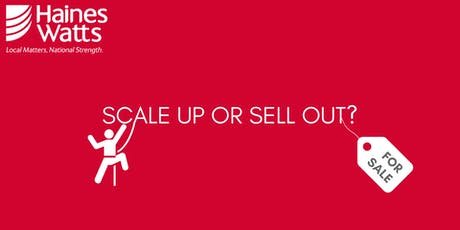 Haines Watts - Scale Up or Sell Out?  tickets