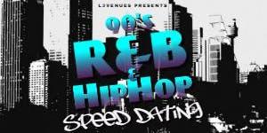 90's R&B & Hip Hop Speed Dating