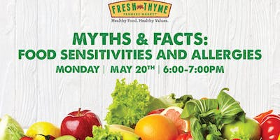 Myths and Facts: Food Sensitivities and Allergies