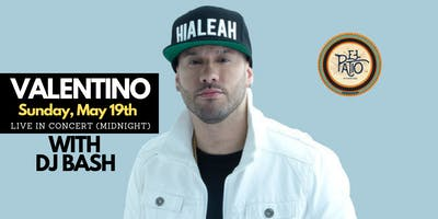 Valentino LIVE in Concert @ EL PATIO WYNWOOD