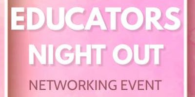 Educators Night Out