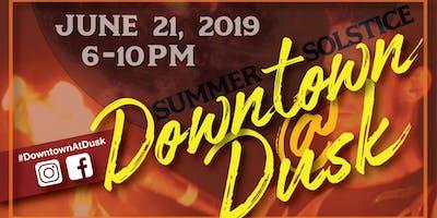 Downtown@Dusk Summer Solstice
