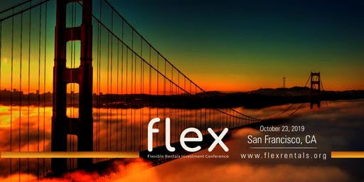 FLEX 2019 - Flexible Rentals Investments Conference