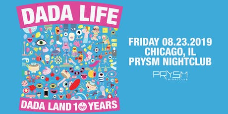 DADA LIFE: DADA LAND 10 YEARS TOUR tickets