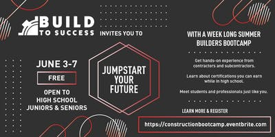 Build to Success - Summer Construction Bootcamp