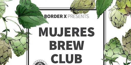 Mujeres Brew Club- Session 2