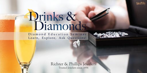 Drinks & Diamonds - Diamond Education Seminar