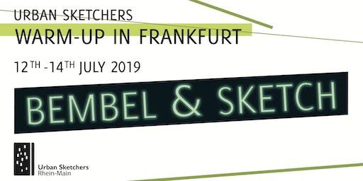 Urban Sketching  Warm-Up in Frankfurt  - BEMBEL & SKETCH Evening program