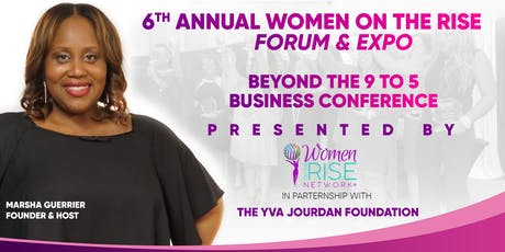 6th Annual Women on the Rise Forum & Expo tickets