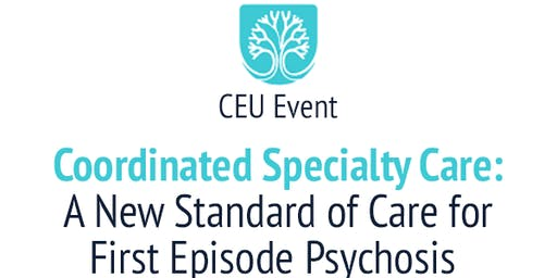 CEU Workshop - First Episode Psychosis