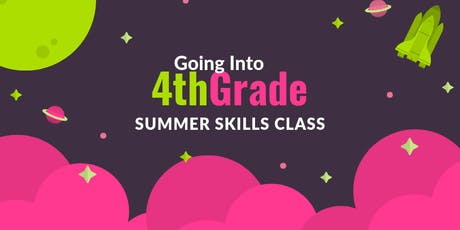 Going Into 4th Grade Summer Skills Class tickets