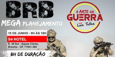 BRASÍLIA-DF   ARTE DA GUERRA - MEGA PLANEJAMENTO BRB