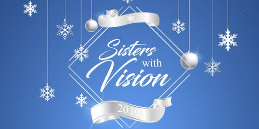 Sisters with Vision (Vendors Only)