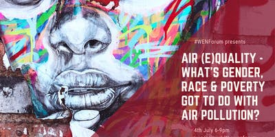 Air (e)Quality - What's Gender, Race & Poverty Got to do with Air Pollution?