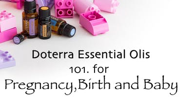 Doterra Essential Oils Pregnancy, Birth and Baby.