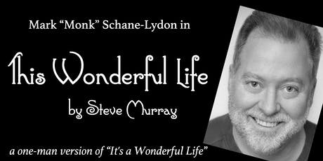 This Wonderful Life by Steve Murray tickets