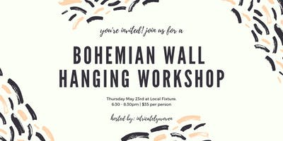 BOHEMIAN WALL HANGING WORKSHOP